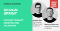 Лекція «Design Sprint for fast product creation and validation»