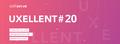 UXellent #20