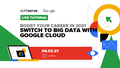"""Live Tutorial """"Switch to Big Data with Google Cloud"""""""