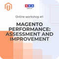 "Workshop ""Magento Performance: assessment and improvement"""