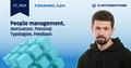 "СT_Talk ""People management. Motivation. Personal Typologies. Feedback"""