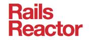 Rails Reactor