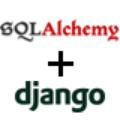 Использование SQLAlchemy вdjango