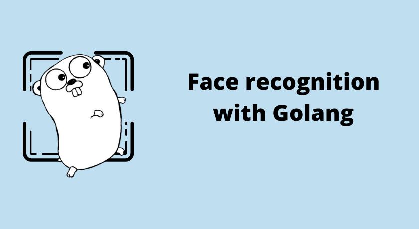 Розпізнавання облич задопомогою Golang