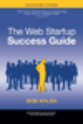 Рецензия: The Web Startup Success Guide by Bob Walsh